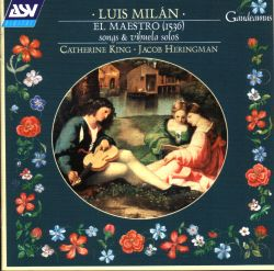 El Maestro (1536): songs and vihuela solos by Luis Milán (1998)