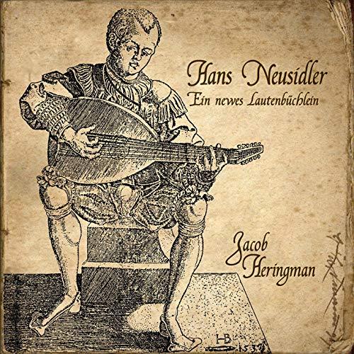 Hans Neusidler – Ein Neues Lautenbüchlein (2013)
