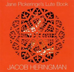 Jane Pickeringe's Lute Book (2002)